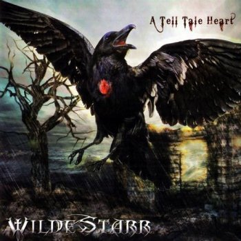 Wilde Starr - A Tell Tale Heart (2012)