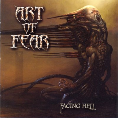 Art of Fear - Facing Hell (2007)