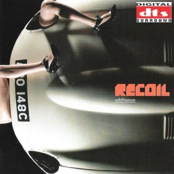 Recoil - subHuman [DTS] (2007)