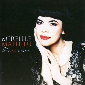 Mireille Mathieu - De tes mains (2002)