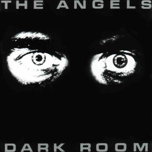 The Angels - Dark Room (1980) [Reissue 1998]