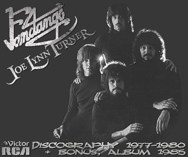 FANDANGO & JOE LYNN TURNER «Discography» (5 x LP • First Press • 1977-1985)