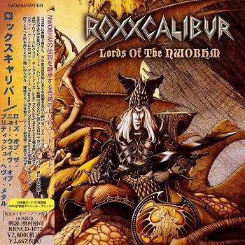 Roxxcalibur - Lords Of The NWOBHM (Japan Edition) (2011)