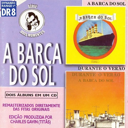 A Barca do Sol (2000) 2 Albums on 1 CD: 1974 - A Barca do Sol/ 1976 - Durante o Verão