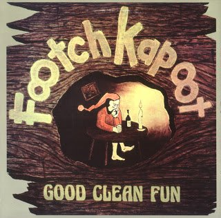Footch Kapoot - Good Clean Fun (1977)