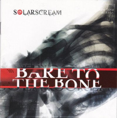 Solar Scream - Bare to the Bone (2010)