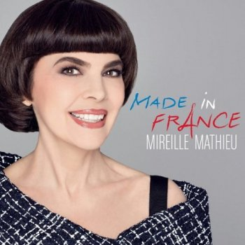 Mireille Mathieu - Made In France [2CD] (2017)