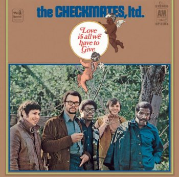 The Checkmates Ltd. - Love Is All We Have To Give (1969) [Japanese Reissue 2012]