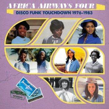 VA - Africa Airways Four: Disco Funk Touchdown 1976-1983 (2017)