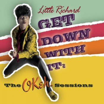 Little Richard - Get Down With It: The OKeh Sessions (2004) [Remastered]