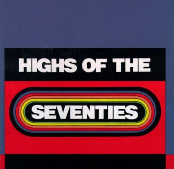 VA - Highs Of The Seventies (1987)