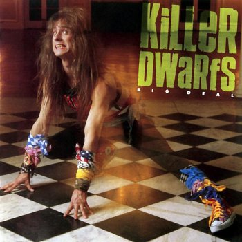 Killer Dwarfs - Big Deal (1988)