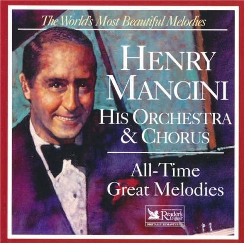 Henry Mancini, His Orchestra & Chorus - All-Time Great Melodies (1998)