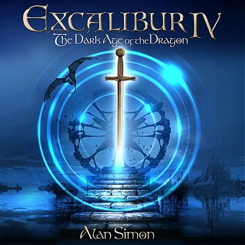 Alan Simon - Excalibur IV: The Dark Age Of The Dragon (2017)