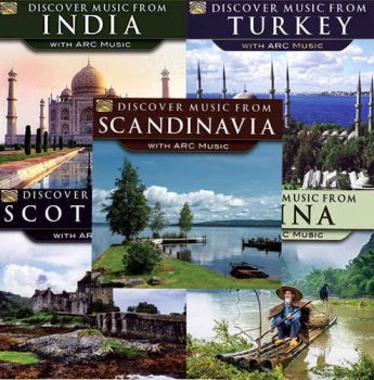 VA - Discover Music from Scandinavia, Scotland, India, China, Turkey with ARC Music (2015)