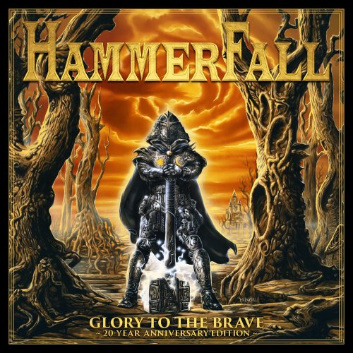 HammerFall - Glory To The Brave: 20-Year Anniversary Edition [2CD] (2017)