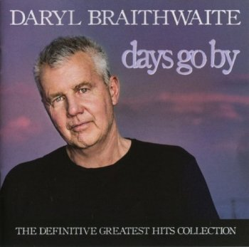 Daryl Braithwaite - Days Go By [2CD] (2017)