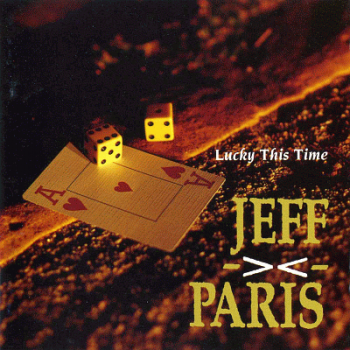 Jeff Paris - Lucky This Time (1993)