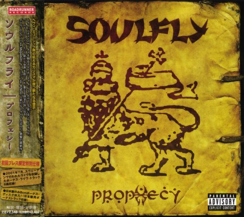 Soulfly - Prophecy (2CD) [Japanese Edition] (2004)