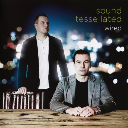 Sound Tessellated - Wired (2016)