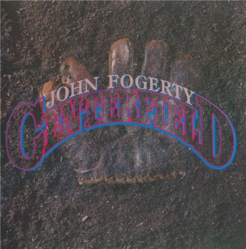 John Fogerty - Centerfield (1985)