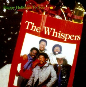 The Whispers - Happy Holidays To You (1979) [Reissue 1996]