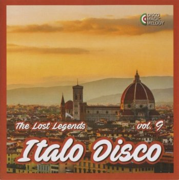 VA - Italo Disco: The Lost Legends Vol. 9 [Remastered] (2017)