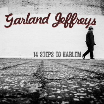 Garland Jeffreys - 14 Steps to Harlem (2017) [Hi-Res]