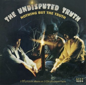 The Undisputed Truth - Nothing But The Truth (2017)
