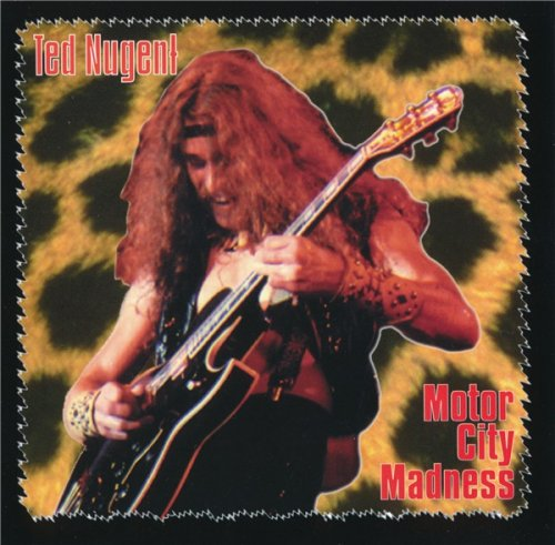 Ted Nugent - Motor City Madness (1996)