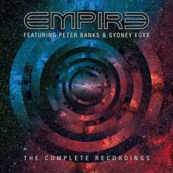 Empire feat. Peter Banks & Sydney Foxx - The Complete Recordings [3CD Remastered] (2017)
