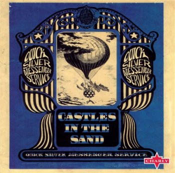 Quicksilver Messenger Service - Castles In The Sand (2009)