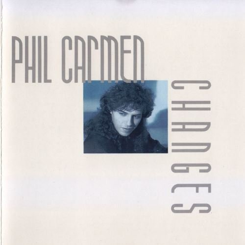 Phil Carmen - Changes (1988)