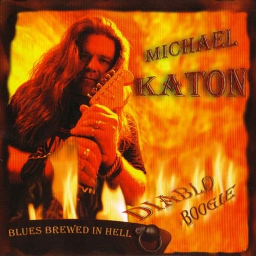 Michael Katon - Diablo Boogie: Blues Brewed In Hell (2006)