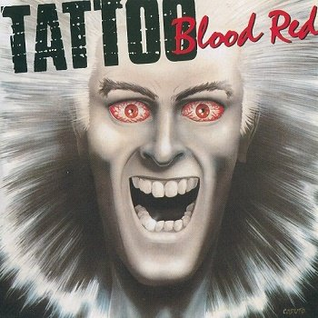 Tattoo - Blood Red [Reissue 2016] (1988)