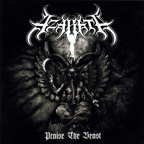 Azarath - Praise the Beast (2009)