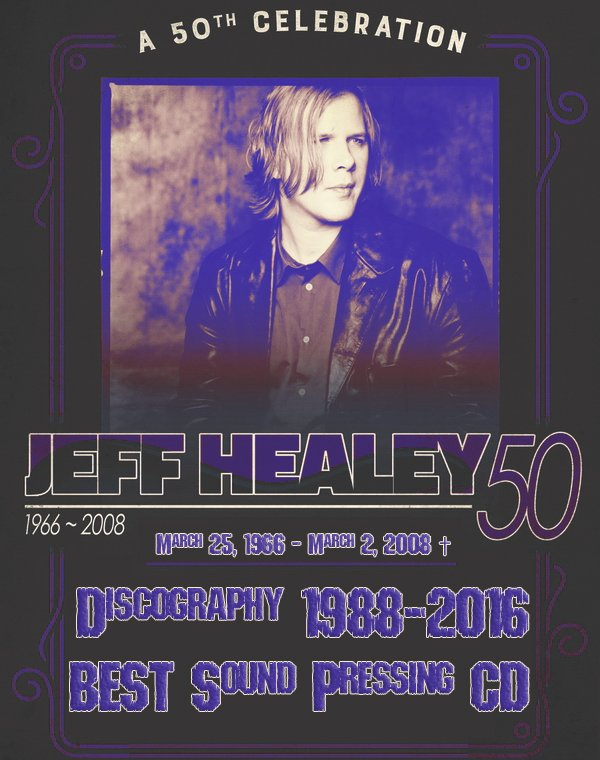 JEFF HEALEY «Discography» (16 x CD • 15 albums • 1988-2016)