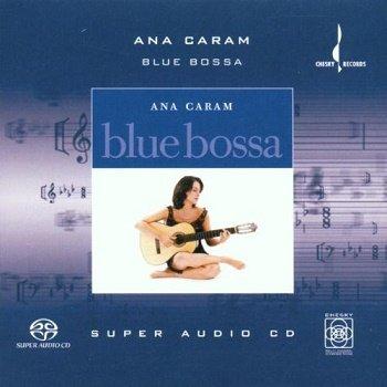 Ana Caram - Blue Bossa [SACD] (2001)