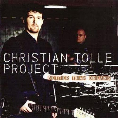 Christian Tolle Project - Better Than Dreams (2000) Lossless