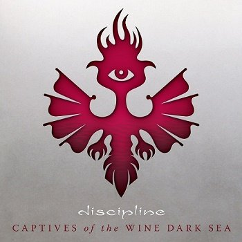 Discipline - Captives of the Wine Dark Sea (2017)