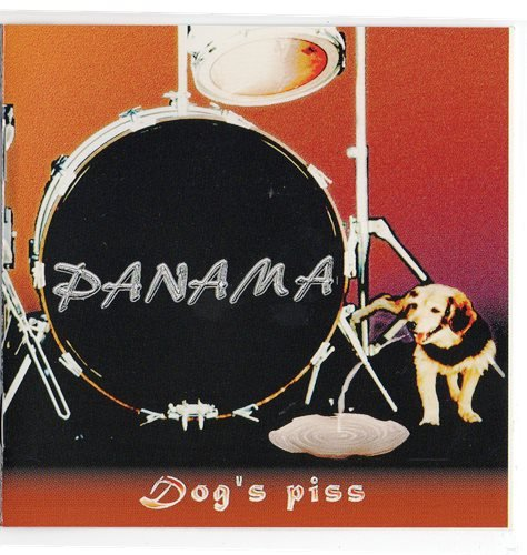 Panama - Dog's Piss (1998)
