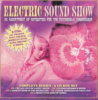 VA - Electric Sound Show: An Assortment of Antiquities For the Psychedelic Connoisseur [5CD Limited Edition Box Set] (2011)