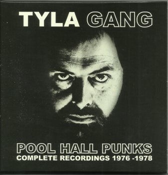 Tyla Gang - Pool Hall Punks. The Complete Recordings [3 CD] (2016)