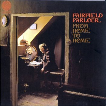 Fairfield Parlour - Home To Home (1970)