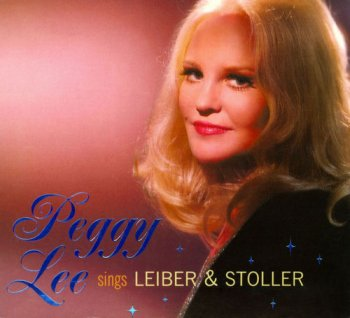 Peggy Lee - Sings Leiber & Stoller 1975 [Remastered Limited Edition] (2005)