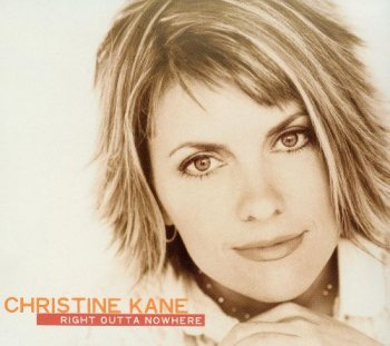 Christine Kane - Right Outta Nowhere (2004)