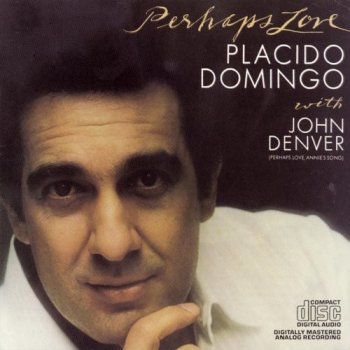 Placido Domingo with John Denver - Perhaps Love (1981) [Reissue 1990]