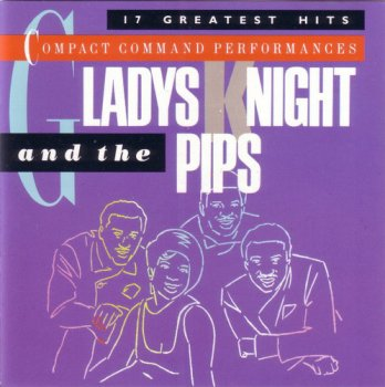 Gladys Knight & The Pips - Compact Command Performances: 17 Greatest Hits (1984)