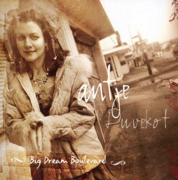 Antje Duvekot - Big Dream Boulevard (2006)