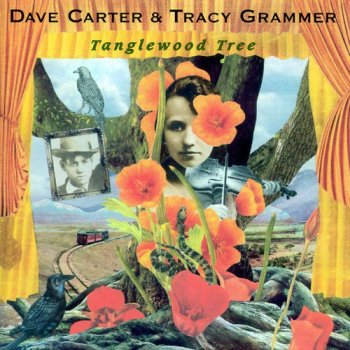 Dave Carter & Tracy Grammer - Tanglewood Tree (2000)
